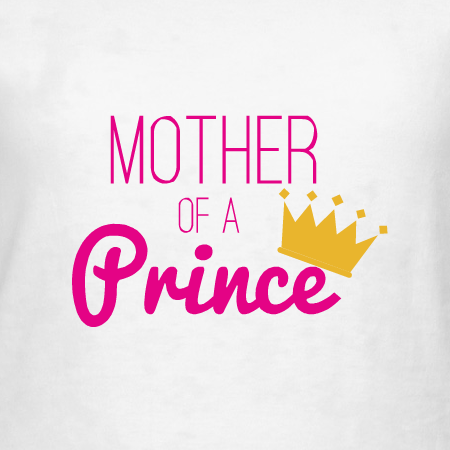 Mother of a Prince